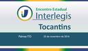 Encontro Interlegis reunirá Executivo e Legislativo para debates no Tocantins