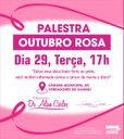 Aberto ao público, Câmara Municipal promove palestra do Outubro Rosa nesta terça, 29